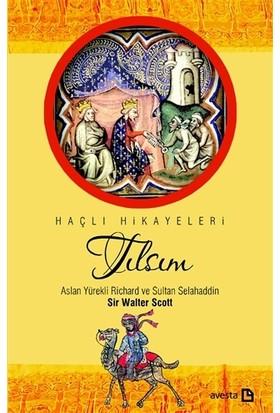 Tılsım - Aslan Yürekli Richard ve Sultan Selahaddin