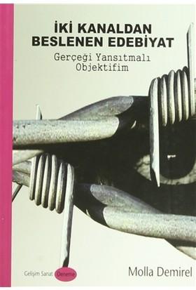 İki Kanaldan Beslenen Edebiyat