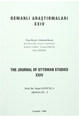 Osmanlı Araştırmaları - The Journal of Ottoman Studies Sayı: 24