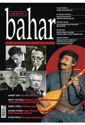 Berfin Bahar Aylık Kültür Sanat ve Edebiyat Dergisi Sayı : 218 Nisan 2016