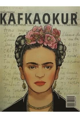 Kafka Okur Fikir Sanat ve Edebiyat Dergisi Sayı: 4 Mart - Nisan 2015
