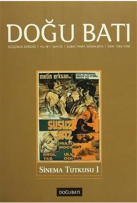 Doğu Batı Düşünce Dergisi Sayı : 72 Sinema Tutkusu 1