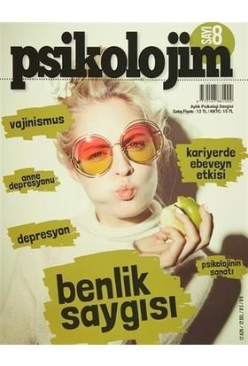 Psikolojim Aylık Psikoloji Dergisi Sayı : 8 Ağustos 2015