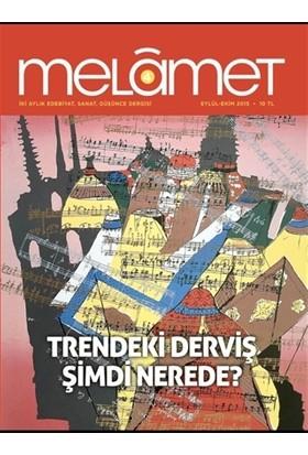 Melamet İki Aylık Edebiyat Sanat ve Düşünce Dergisi Sayı: 4 Eylül-Ekim 2015