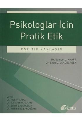 Psikologlar İçin Pratik Etik - Leon D.Vande Creek