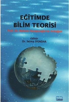 Eğitimde Bilim Teorisi