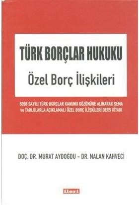Türk Borçlar Hukuku - Özel Borç İlişkileri