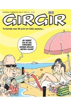 Gırgır Dergisi 29 Haziran - 5 Temmuz 2016 Sayı: 27