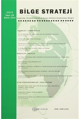 Bilge Strateji Dergisi Cilt: 6 / Sayı:10 Bahar 2014