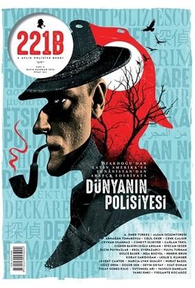 221B İki Aylık Polisiye Dergi Sayı : 3 Mayıs-Haziran 2016