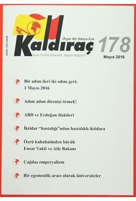 Kaldıraç Dergisi Sayı : 178 Mayıs 2016