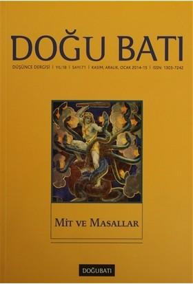 Doğu Batı Düşünce Dergisi Sayı : 71 Mit ve Masallar
