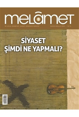 Melamet İki Aylık Edebiyat Sanat ve Düşünce Dergisi Sayı: 5 Kasım-Aralık 2015