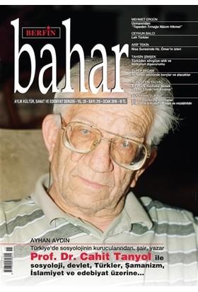Berfin Bahar Aylık Kültür Sanat ve Edebiyat Dergisi Sayı : 215 Ocak 2016
