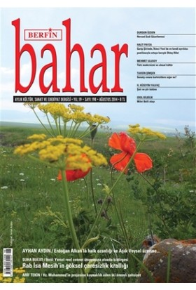 Berfin Bahar Aylık Kültür, Sanat ve Edebiyat Dergisi Sayı : 198
