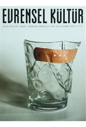 Evrensel Kültür Dergisi Sayı : 242 Şubat 2012