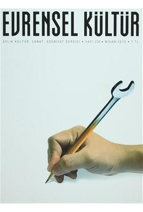 Evrensel Kültür Dergisi Sayı : 220 Nisan 2010