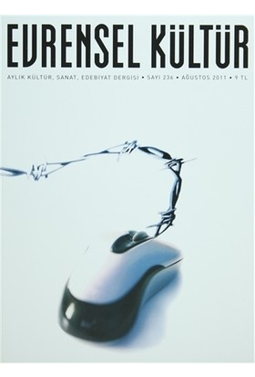 Evrensel Kültür Dergisi Sayı : 236 Ağustos 2011