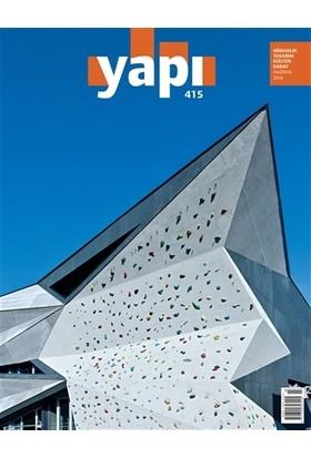 Yapı Dergisi Sayı : 415 / Mimarlık Tasarım Kültür Sanat Haziran 2016