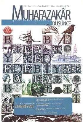 Muhafazakar Düşünce Dergisi Sayı: 13-14 Yıl: 4 Yaz-Güz 2007
