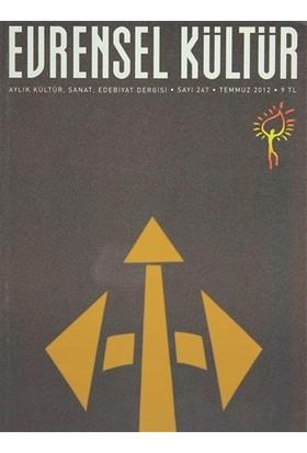 Evrensel Kültür Dergisi Sayı : 247 Temmuz 2012
