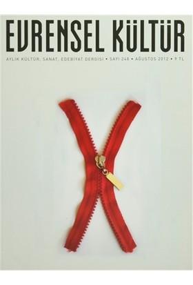 Evrensel Kültür Dergisi Sayı : 248 Ağustos 2012
