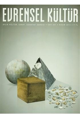Evrensel Kültür Dergisi Sayı : 251 Kasım 2012