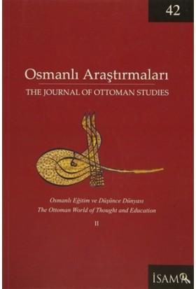 Osmanlı Araştırmaları - The Journal Of Ottoman Studies Sayı: 42 / 2013