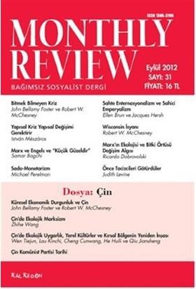 Monthly Review Bağımsız Sosyalist Dergi Sayı: 31 / Eylül 2012
