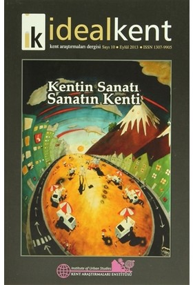 İdeal Kent - Kent Araştırmaları Dergisi Sayı: 10