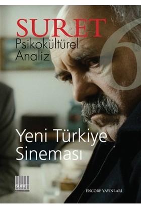 Suret Psikokültürel Analiz Sayı : 6 - Yeni Türkiye Sineması