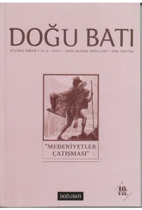 """Doğu Batı Düşünce Dergisi Sayı: 41 """"Medeniyetler Çatışması"""""""
