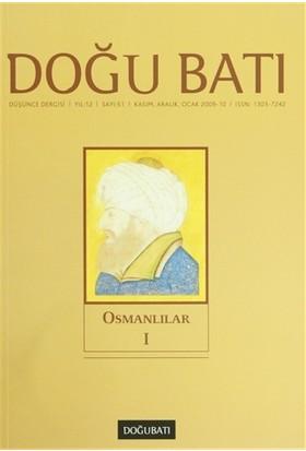 Doğu Batı Düşünce Dergisi Sayı: 51 Osmanlılar 1