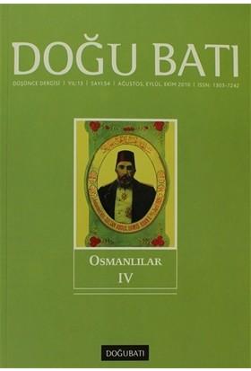 Doğu Batı Düşünce Dergisi Sayı: 54 Osmanlılar 4