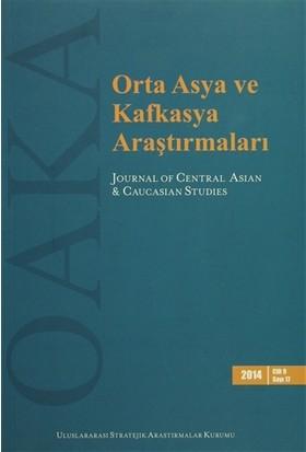 Orta Asya ve Kafkasya Araştırmaları Cilt: 9 Sayı: 17 (2014)