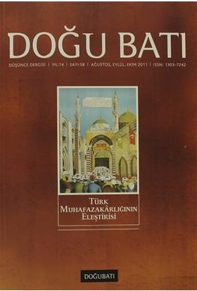Doğu Batı Düşünce Dergisi Sayı: 58 Türk Muhafazakarlığının Eleştirisi