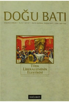 Doğu Batı Düşünce Dergisi Sayı: 57 Türk Liberalizminin Eleştirisi