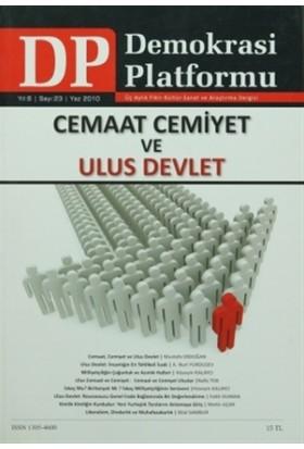 Cemaat, Cemiyet ve Ulus Devlet - Demokrasi Platformu Sayı: 23