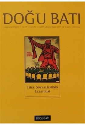 Doğu Batı Düşünce Dergisi Sayı: 59 Türk Sosyalizminin Eleştirisi