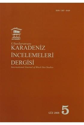 Uluslararası Karadeniz İncelemeleri Dergisi / İnternational Journal of Black Sea Studies Sayı: 5