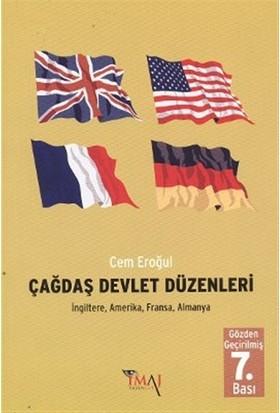 Çağdaş Devlet Düzenleri (İngiltere, Amerika, Fransa, Almanya)