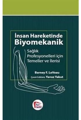 İnsan Hareketinde Biyomekanik - Barney F. LeVeau