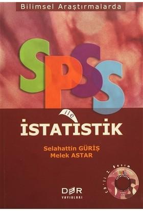 Bilimsel Araştırmalarda SPSS ile İstatistik - Melek Astar