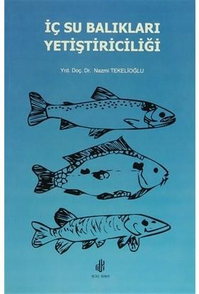 İç Su Balıkları Yetiştiriciliği