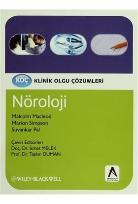Klinik Olgu Çözümleri: Nöroloji