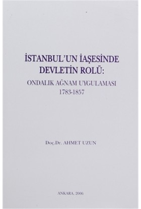 İstanbul'un İaşesinde Devletin Rolü