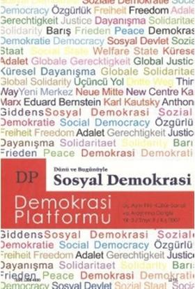 Dünü ve Bugünüyle Sosyal Demokrasi - Demokrasi Platformu Sayı: 9