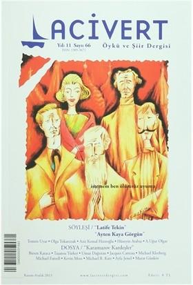 Lacivert Öykü ve Şiir Dergisi Sayı : 66 Kasım-Aralık 2015