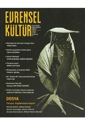Evrensel Kültür Dergisi Sayı : 258 Haziran 2013