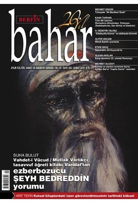 Berfin Bahar Aylık Kültür, Sanat ve Edebiyat Dergisi Sayı : 204